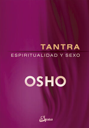 TANTRA ESPIRITUALIDAD Y SEXO