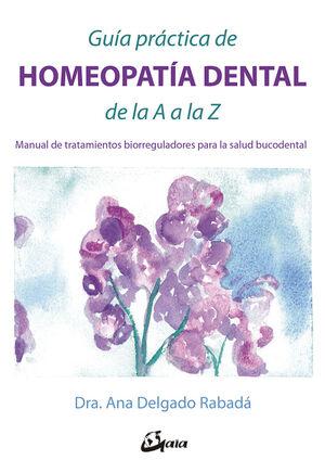Guía práctica de homeopatía dental de la A a la Z