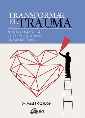 Transformar el trauma