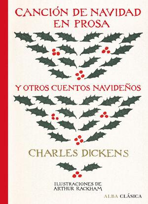 Canción de Navidad en prosa y otros cuentos navideños