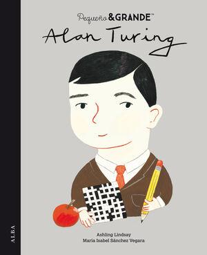 Pequeño & Grande Alan Turing