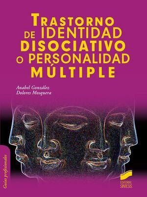 Trastorno de identidad disociativo o personalidad múltiple
