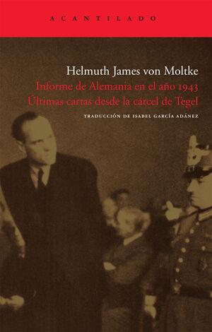 Informe de Alemania en el año 1943. Últimas cartas desde la cárcel de Tegel