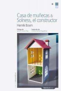 Casa de muñecas; Solness, el constructor