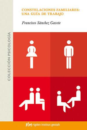 Constelaciones familiares: una guía de trabajo
