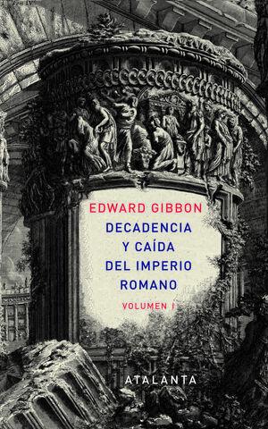 Decandencia y caída del Imperio Romano. 2 Tomos