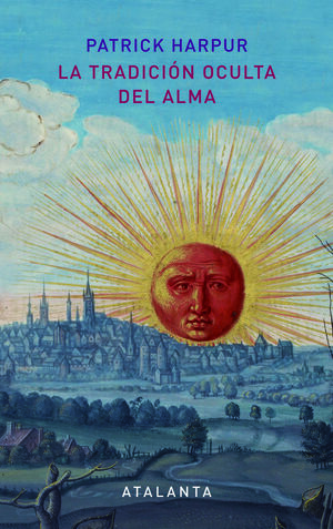 La tradición oculta del alma - 2ª edición