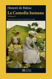 La Comedia humana. Volumen I  (NE)