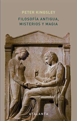 Filosofía antigua, misterios y magia