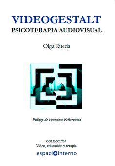 Videogestalt.Psicoterapia Audiovisual