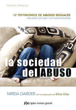 La sociedad del abuso