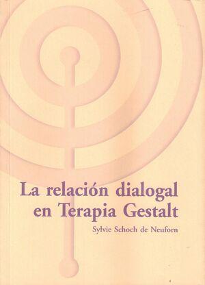 La relación dialogal en terapia Gestalt