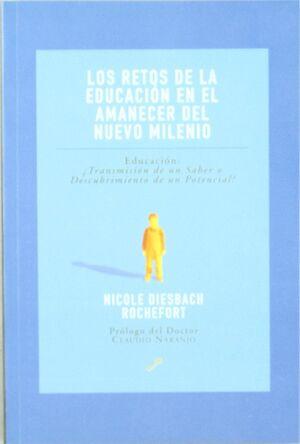 Los retos de la educación en el amanecer del nuevo milenio