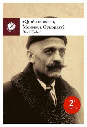 ¿Quién es usted, señor Gurdjieff?