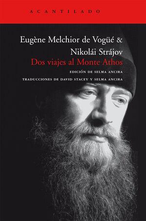Dos viajes al monte Athos