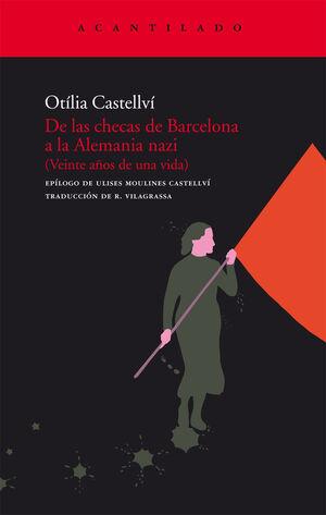 De las checas de Barcelona a la Alemania nazi