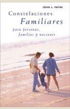 Constelaciones familiares, para personas, familias y naciones