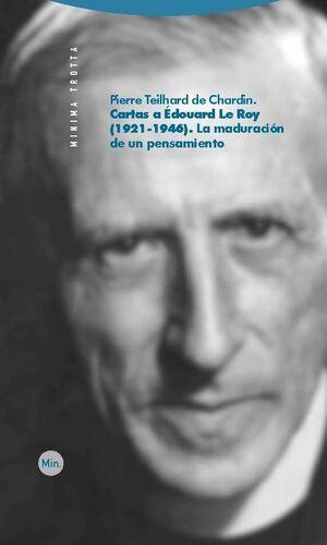 Cartas a Édouard Le Roy (1921-1946)