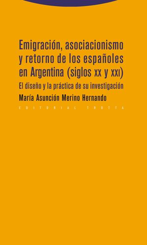 Emigración, asociacionismo y retorno de los españoles en Argentina (siglos XX y