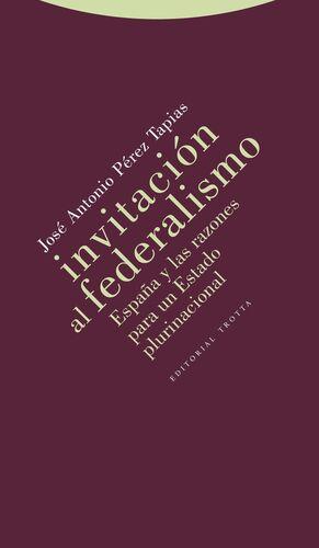 Invitación al federalismo