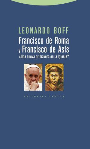 Francisco de Roma y Francisco de Asís