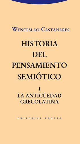 Historia del pensamiento semiótico. 1