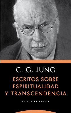 Escritos sobre espiritualidad y transcendencia
