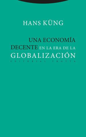 Una economía decente en la era de la globalización