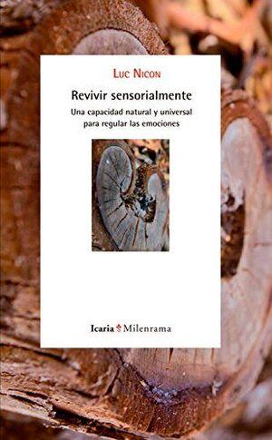 Revivir sensorialmente