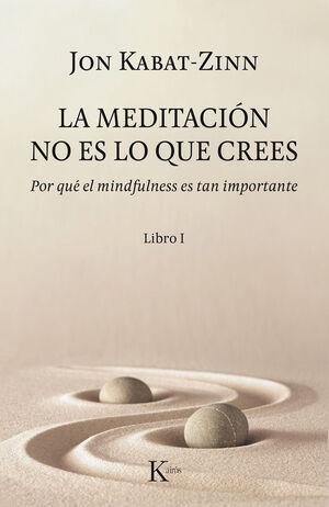 La meditación no es lo que crees