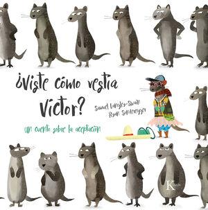 ¿Viste cómo vestía Víctor?