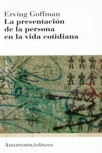 PRESENTACION DE LA PERSONA EN LA VIDA COTIDIANA, LA 3ª