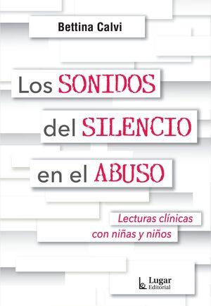 Los sonido del silencio en el abuso