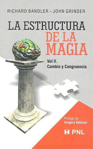 La estructura de la magia: Lenguaje y terapia