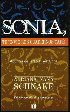 SONIA TE ENVIO LOS CUADERNOS DE CAFE: APUNTES DE TERAPIA GESTALTICA