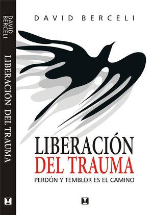 LIBERACION DEL TRAUMA