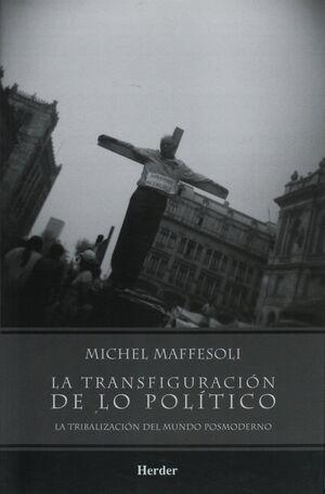 La transfiguración de lo político