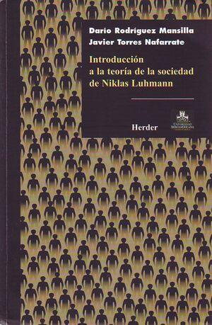 Introducción a la teoría de la sociedad de Niklas Luhmann
