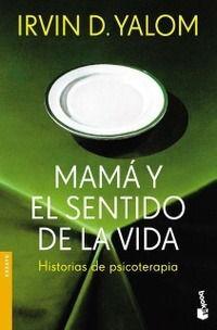 Mamá y el sentido de la vida